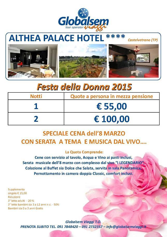 FESTA della DONNA 2015 Althea PALACE Hotel CASTELVETRANO Trapani 124e4793bf6