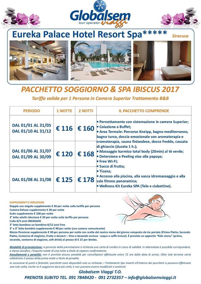 Pacchetto Soggiorno E Spa Ibiscus 2017 Eureka Palace Hotel Resort Spa Siracusa