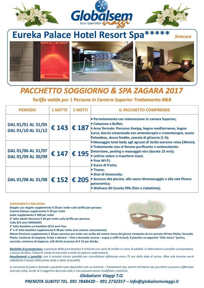 Pacchetto SOGGIORNO e SPA Zagara 2017 EUREKA Palace HOTEL ...