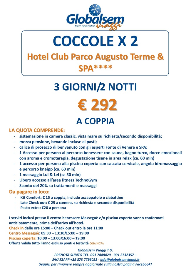 Coccole x 2 all'HOTEL CLUB PARCO AUGUSTO TERME & SPA**** 2018