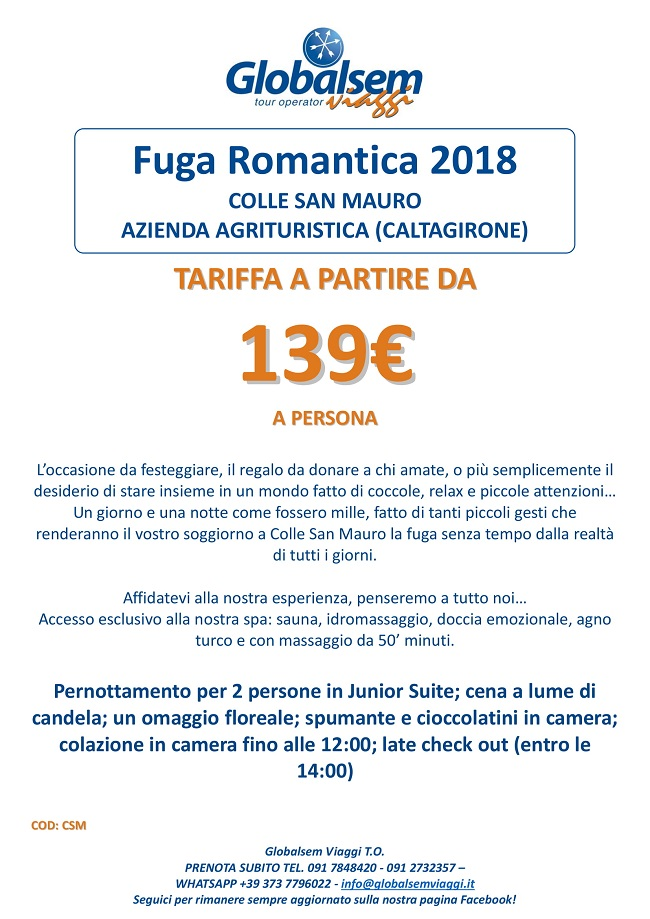 WEEKEND 2018 Fuga Romantica a COLLE SAN MAURO - Caltagirone